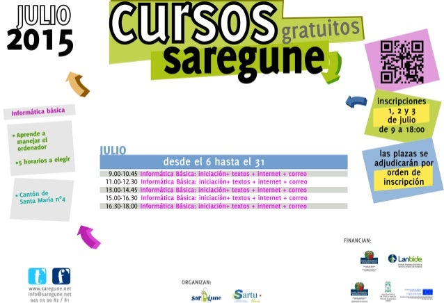 "Informática baslca  .  Aprende a  manejar el ordenador  .5 horarios a eleg""     IT  wwwsaregunenet info@saregune. net  945..."