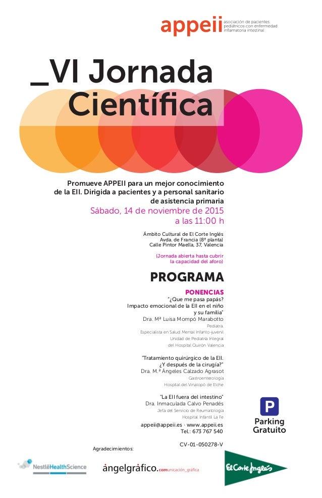 Agradecimientos: appeii@appeii.es · www.appeii.es Tel.: 673 767 540 CV-01-050278-V _VI Jornada Científica PROGRAMA PONENCIA...
