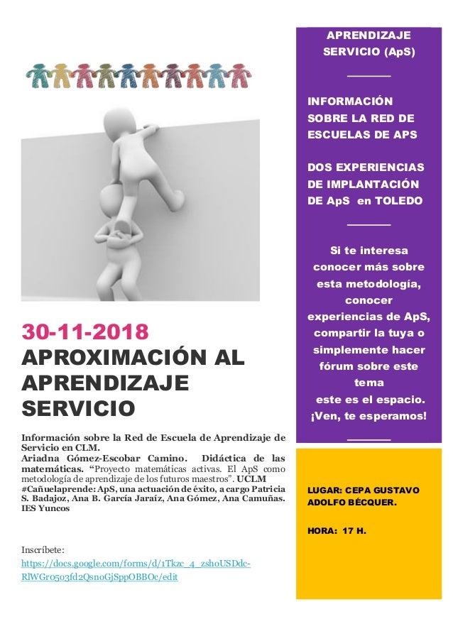 30-11-2018 APROXIMACIÓN AL APRENDIZAJE SERVICIO Información sobre la Red de Escuela de Aprendizaje de Servicio en CLM. Ari...