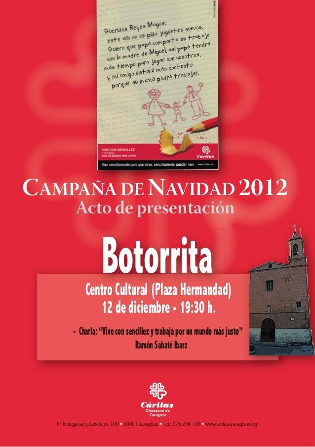 CAMPAÑA DE NAVIDAD 2012          Acto de presentación                      Botorrita               Centro Cultural (Plaza ...