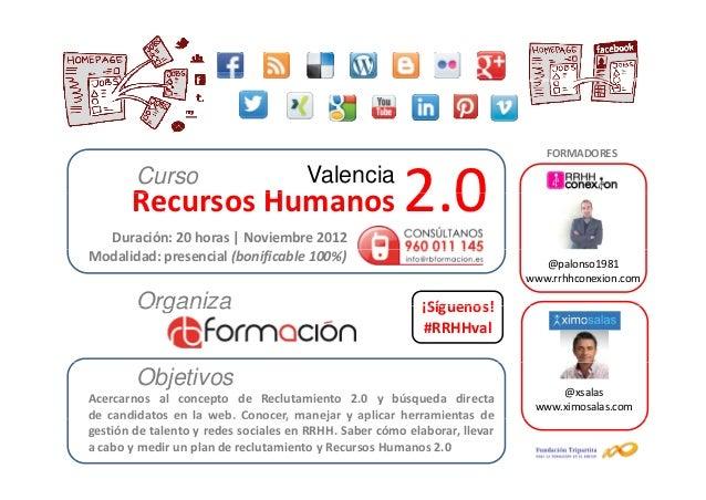 FORMADORES        Curso       RecursosHumanos       R        H  Duración:20horas|Noviembre2012                     ...