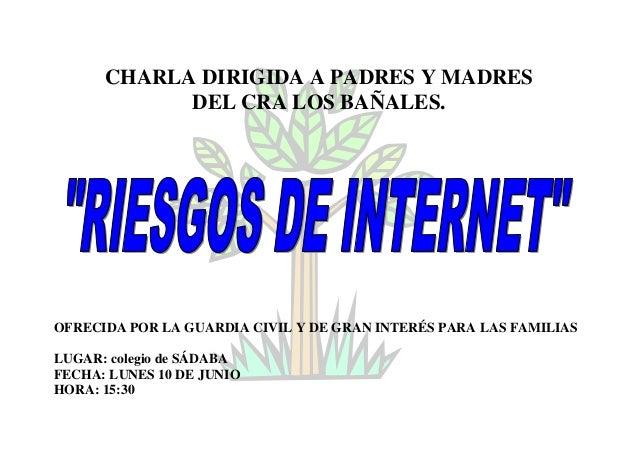 CHARLA DIRIGIDA A PADRES Y MADRESDEL CRA LOS BAÑALES.OFRECIDA POR LA GUARDIA CIVIL Y DE GRAN INTERÉS PARA LAS FAMILIASLUGA...