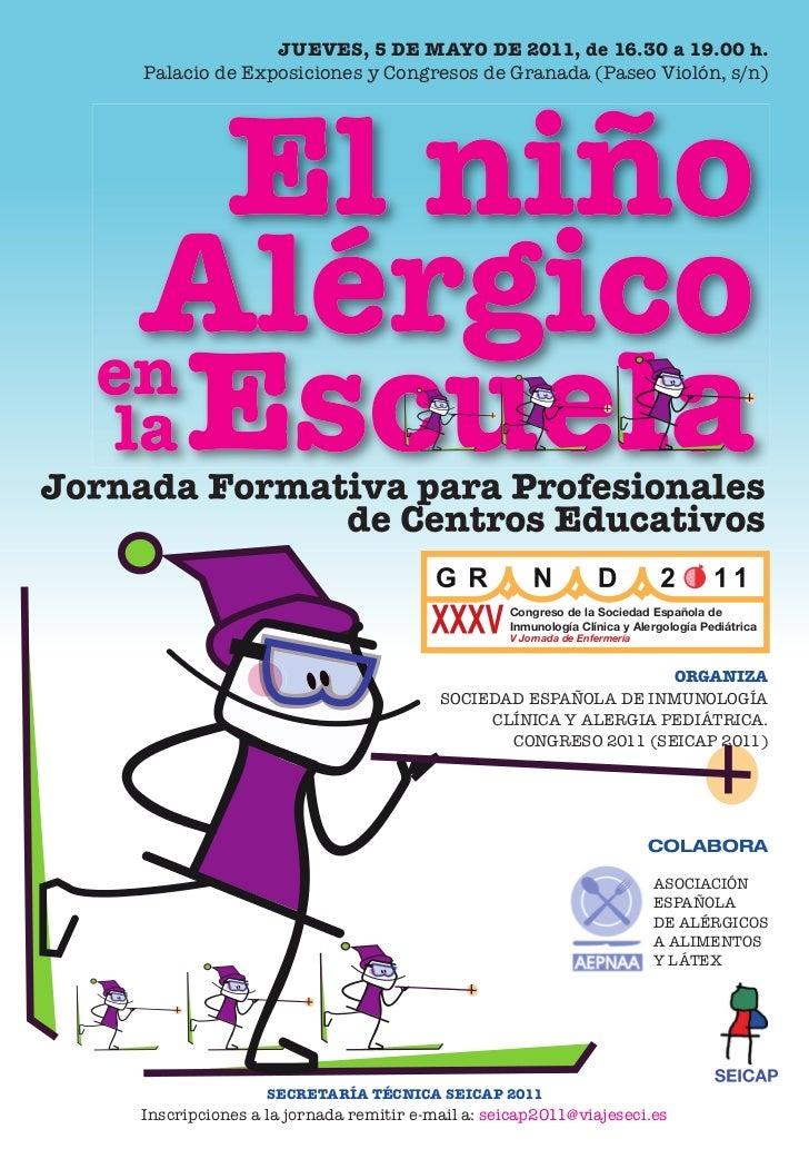 JUEVES, 5 DE MAYO DE 2011, de 16.30 a 19.00 h.Palacio de Exposiciones y Congresos de Granada (Paseo Violón, s/n)          ...
