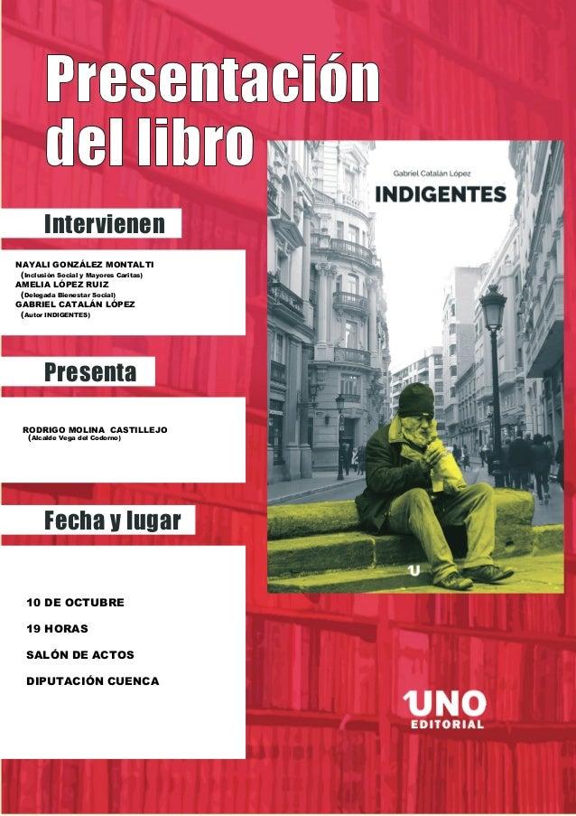 Presentaci�n del libro Presenta Intervienen Fecha y lugar NAYALI GONZ�LEZ MONTALTI (Inclusi�n Social y Mayores Caritas) AM...