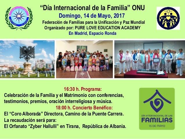 """""""Día Internacional de la Familia"""" ONU Domingo, 14 de Mayo, 2017 Federación de Familias para la Unificación y Paz Mundial O..."""