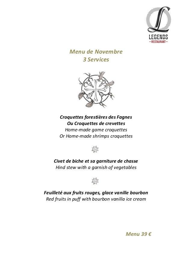 Menu de Novembre  3 Services  Croquettes forestières des Fagnes  Ou Croquettes de crevettes  Home-made game croquettes  Or...
