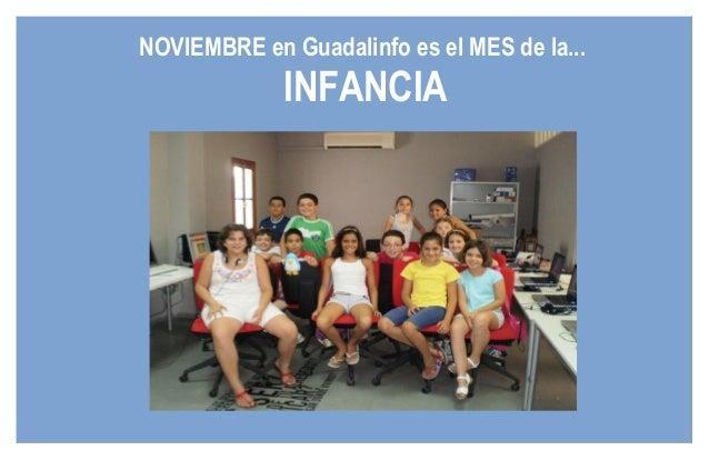 NOVIEMBRE en Guadalinfo es el MES de la... INFANCIA