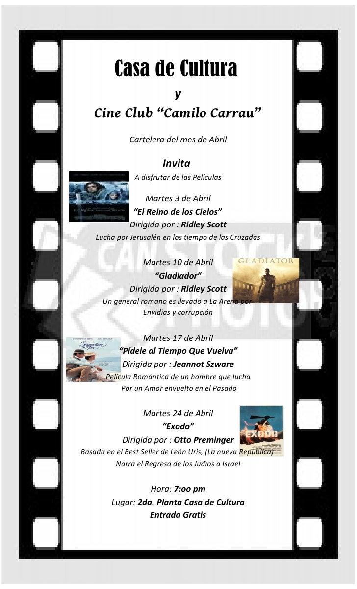 """Casa de Cultura                            y    Cine Club """"Camilo Carrau""""              Cartelera del mes de Abril         ..."""