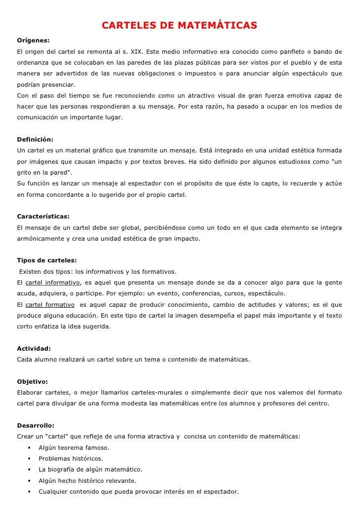CARTELES DE MATEMÁTICAS Orígenes: El origen del cartel se remonta al s. XIX. Este medio informativo era conocido como panf...