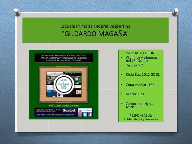 """Escuela Primaria Federal Vespertina""""GILDARDO MAGAÑA""""                                  IMPLEMENTACIÓN:                     ..."""