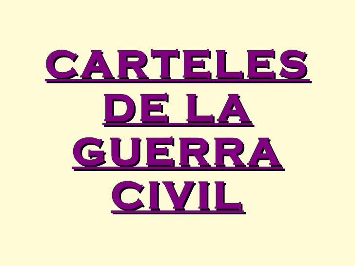 CARTELES DE LA GUERRA CIVIL