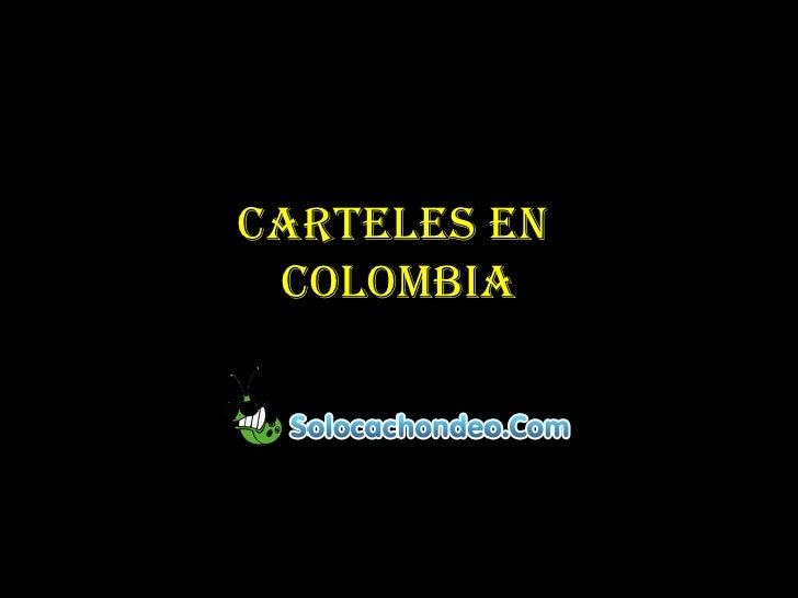 Carteles en  Colombia