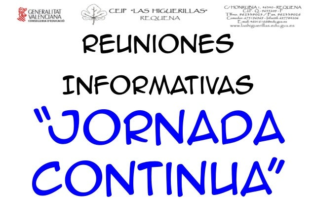 "Reuniones Informativas ""Jornada Continua"""