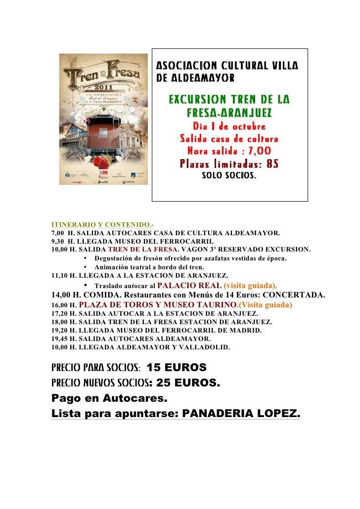 ASOCIACION CULTURAL VILLA                             DE ALDEAMAYOR                                 EXCURSION TREN DE LA  ...
