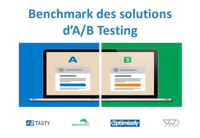 Benchmark des solutions d'A/B Testing