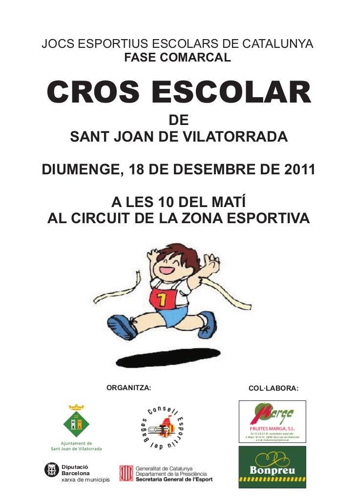 JOCS ESPORTIUS ESCOLARS DE CATALUNYA          FASE COMARCALCROS ESCOLAR                DE     SANT JOAN DE VILATORRADADIUM...