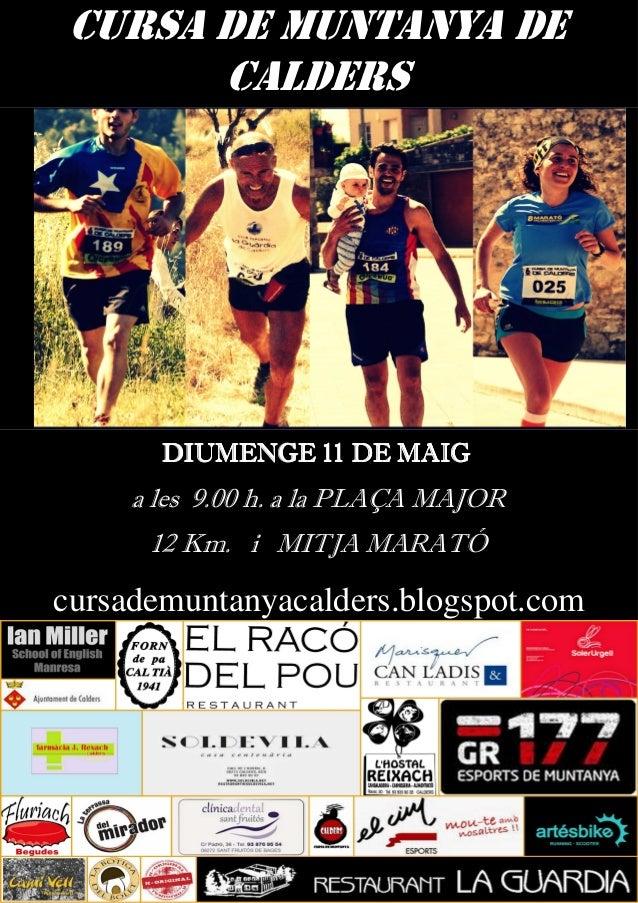 CURSA DE MUNTANYA DECURSA DE MUNTANYA DE CALDERSCALDERS DIUMENGE 11 DE MAIGDIUMENGE 11 DE MAIGDIUMENGE 11 DE MAIGDIUMENGE ...