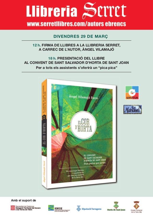 DIVENDRES 29 DE MARÇ             12 h. FIRMA DE LLIBRES A LA LLIBRERIA SERRET,                 A CARREC DE L'AUTOR, ÀNGEL ...