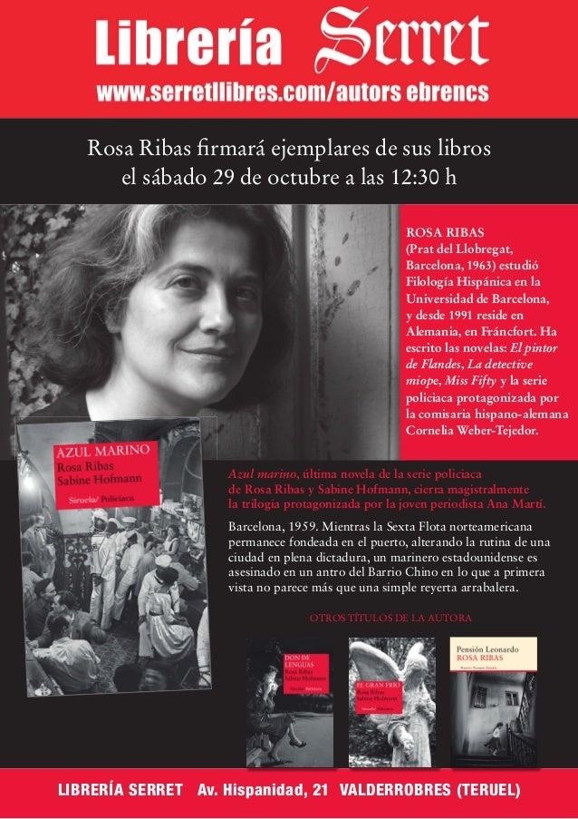 Rosa Ribas firmará ejemplares de sus libros el sábado 29 de octubre a las 12:30 h OTROS TÍTULOS DE LA AUTORA ROSA RIBAS (P...