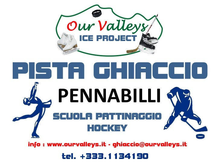 Our Valleys                ICE PROJECTPISTA GHIACCIO   PENNABILLI        SCUOLA PATTINAGGIO             HOCKEY info : www....