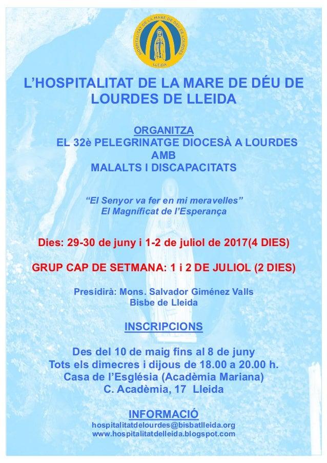L'HOSPITALITAT DE LA MARE DE DÉU DE LOURDES DE LLEIDA ORGANITZA EL 32è PELEGRINATGE DIOCESÀ A LOURDES AMB MALALTS I DISCAP...