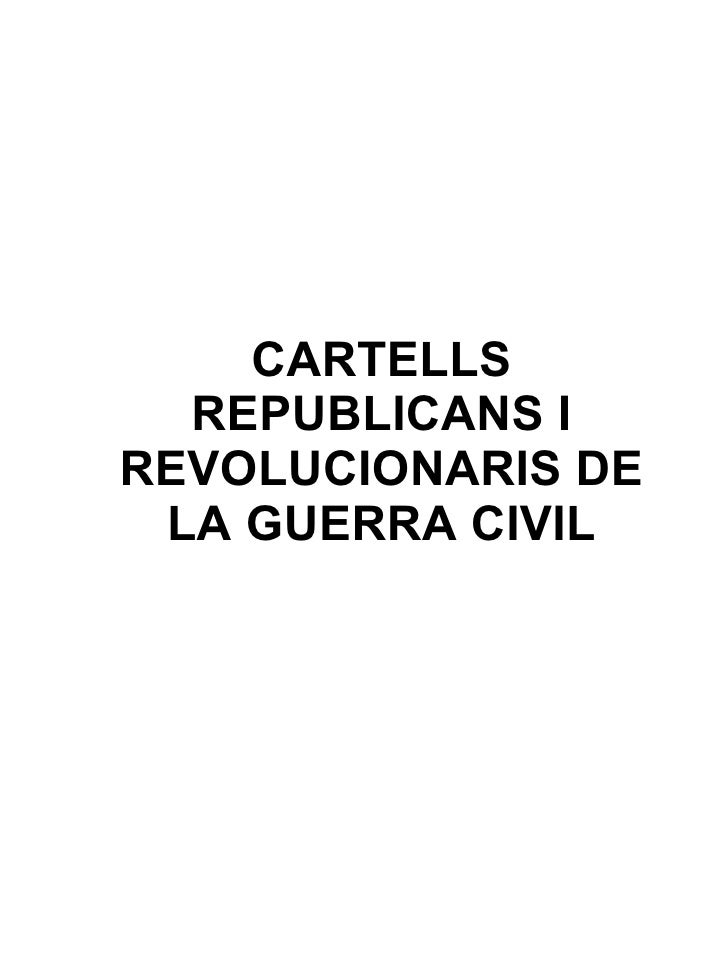CARTELLS   REPUBLICANS I REVOLUCIONARIS DE  LA GUERRA CIVIL