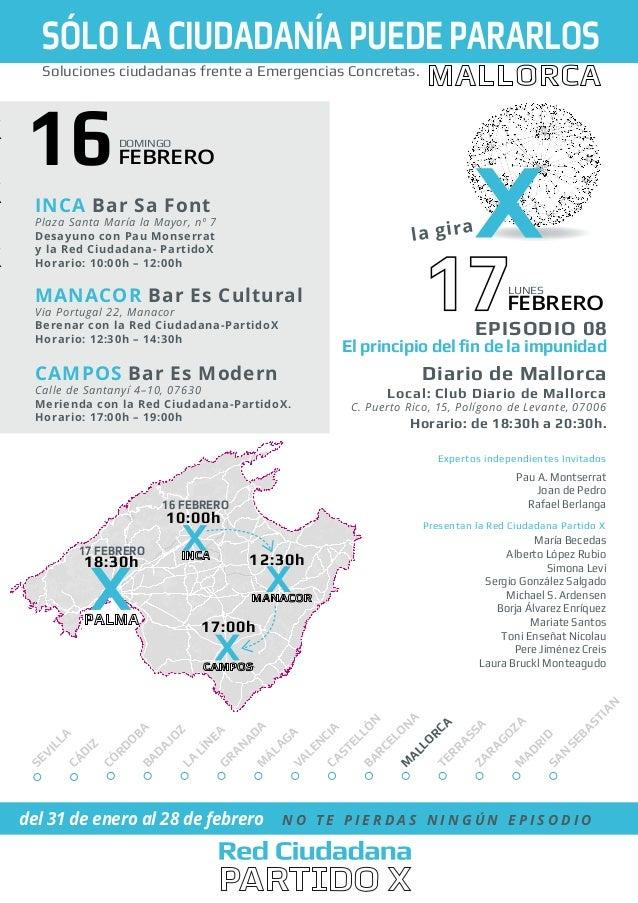 SÓLO LA CIUDADANÍA PUEDE PARARLOS Soluciones ciudadanas frente a Emergencias Concretas.  16  DOMINGO  FEBRERO  INCA Bar Sa...