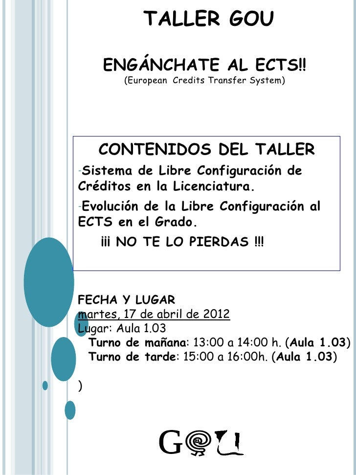 TALLER GOU    ENGÁNCHATE AL ECTS!!       (European Credits Transfer System)    CONTENIDOS DEL TALLER-Sistema  de Libre Con...