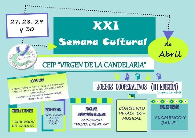 """CEIP """"VIRGEN DE LA CANDELARIA"""" XXI Semana Cultural Abril de 27, 28, 29 y 30 CULTURA Y DEPORTE """"EXHIBICIÓN DE KÁRATE"""" PROGR..."""