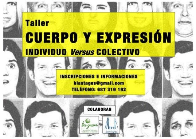 Taller  cuenro v EXPRESIÓN  IIIDIVIIIIIO Versus COLECTIVO  I- 'I se»;  o                           .2. Ti 'T s» INSCRIPCIO...