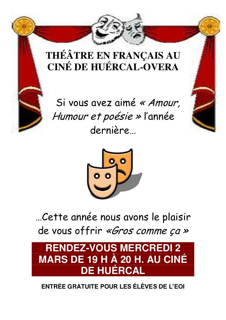 THÉÂTRE EN FRANÇAIS AU   CINÉ DE HUÉRCAL-OVERA       Si vous avez aimé « Amour,    Humour et poésie » l'année             ...