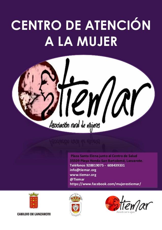 CENTRO DE ATENCIÓN A LA MUJER De LUNES A JUEVES , de 09 a 13 HORAS Y 17 A 20 HORAS Plaza Santa Elena junto al Centro de Sa...