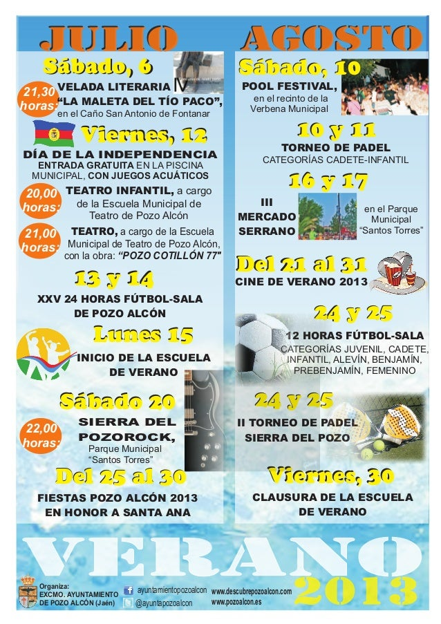 VERANO 2013Organiza: EXCMO. AYUNTAMIENTO DE POZO ALCÓN (Jaén) ayuntamientopozoalcon @ayuntapozoalcon www.descubrepozoalcon...