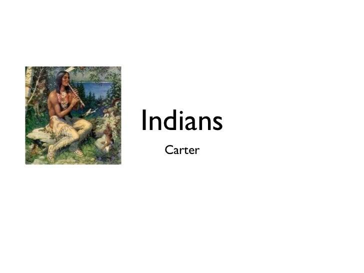 Indians  Carter