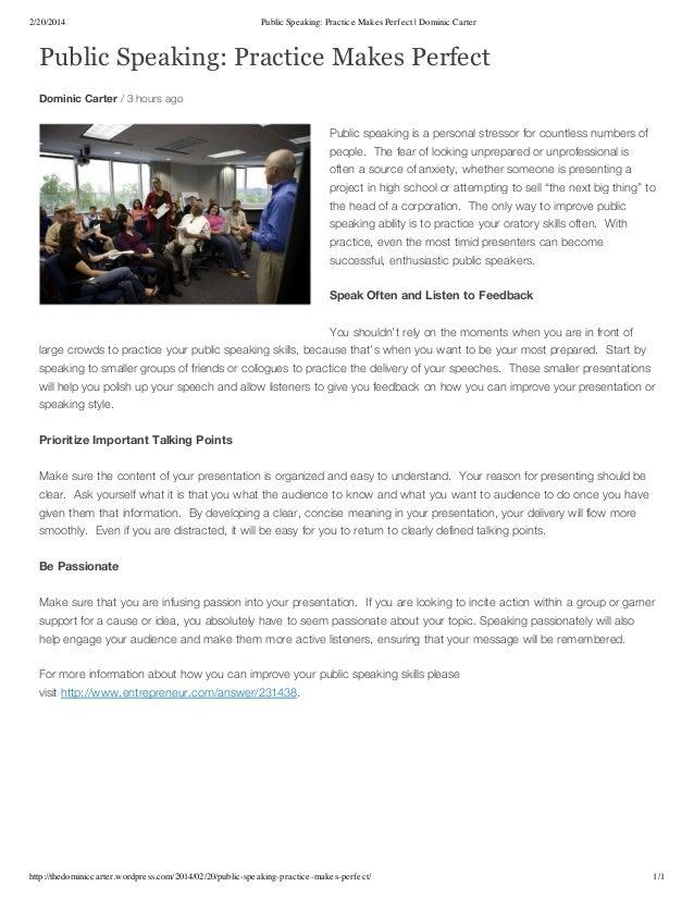 Public Speaking: Practice Makes Perfect