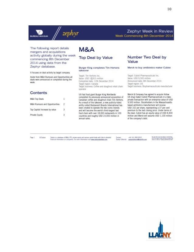 10 9 BUREAU VAN DIJK zephyr Zephyr Week in Review Week Commencing 8th December 2014 The following report details mergers a...