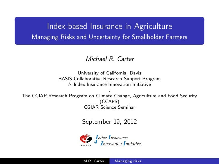 Index-based Insurance in Agriculture    Managing Risks and Uncertainty for Smallholder Farmers                           M...