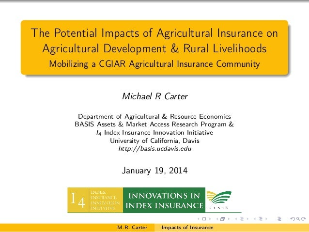 The Potential Impacts of Agricultural Insurance on Agricultural Development & Rural Livelihoods Mobilizing a CGIAR Agricul...
