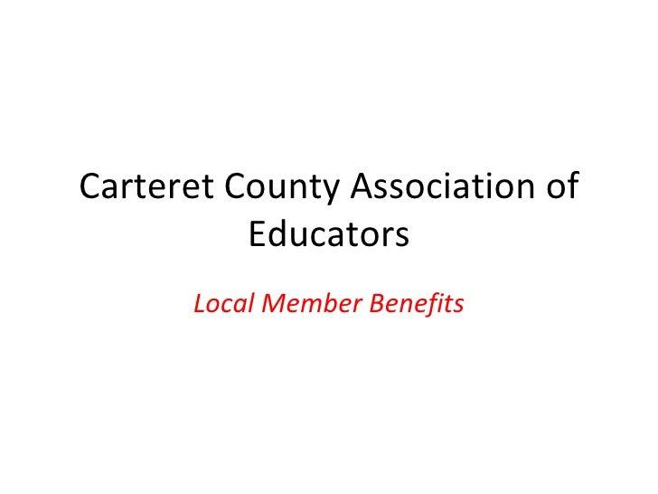Carteret County Association of Educators Local Member Benefits