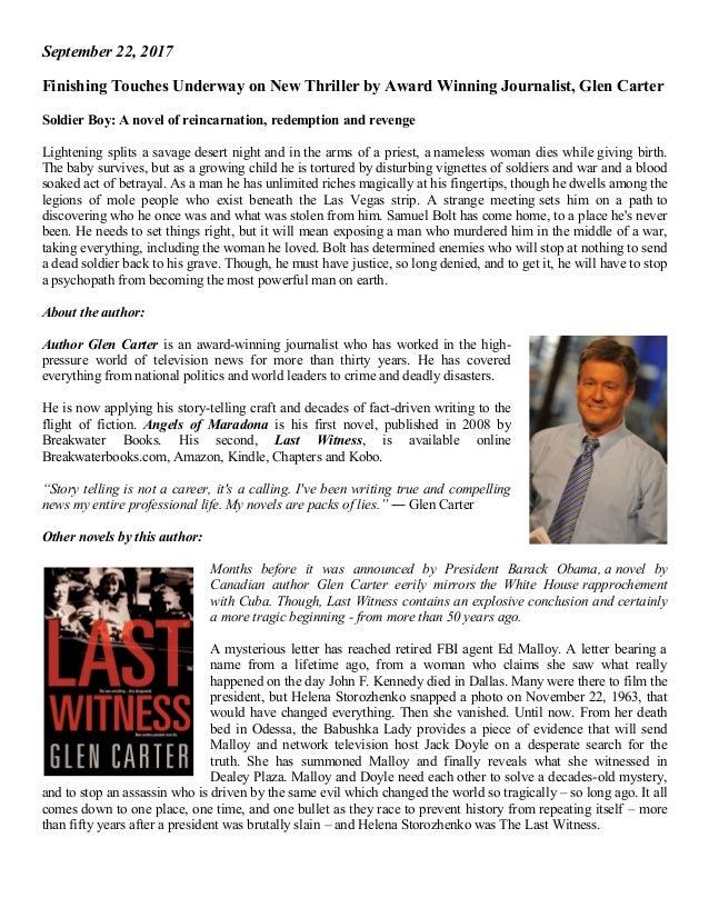 September 22, 2017 Finishing Touches Underway on New Thriller by Award Winning Journalist, Glen Carter Soldier Boy: A nove...