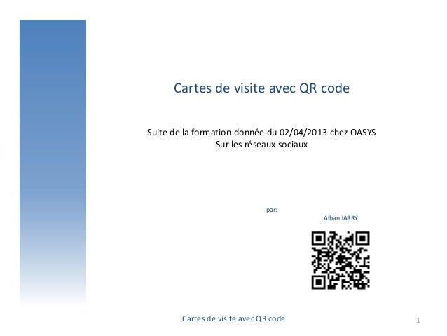 Cartes De Visite Avec QR CodeSuite La Formation Donne Du 02 04 2013