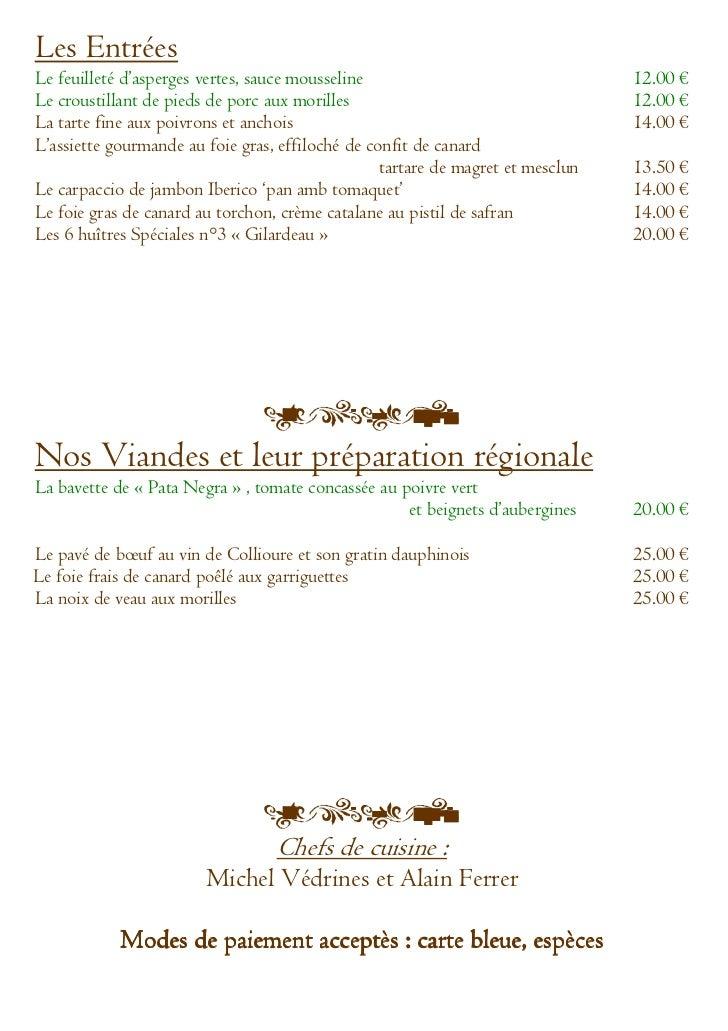Les EntréesLe feuilleté d'asperges vertes, sauce mousseline                                 12.00 €Le croustillant de pied...
