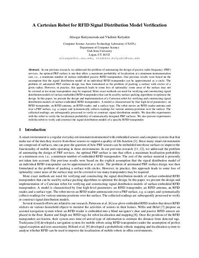 A Cartesian Robot for RFID Signal Distribution Model Verification Aliasgar Kutiyanawala and Vladimir Kulyukin Computer Scie...