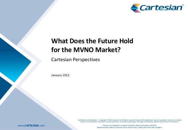 www.cartesian.com Confidential and Proprietary — Copyright © 2014 Cartesian Ltd. All rights reserved. No part of this publ...