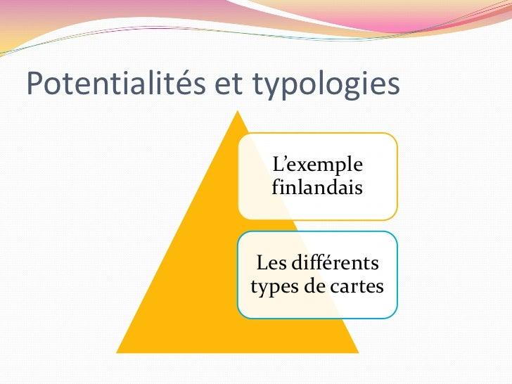 Potentialités et typologies<br />