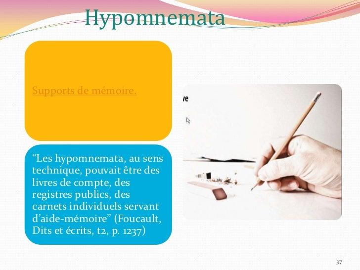 Mnémotechniques et hypomnemata<br />