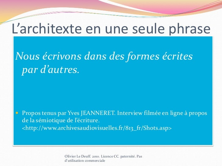 Logique d'écriture<br />Olivier Le Deuff. 2010. Licence CC. paternité. Pas d'utilisation commerciale<br />