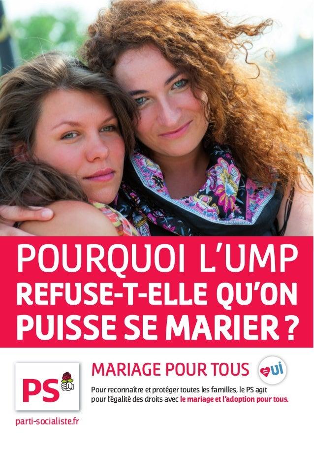 POURQUOI L'UMPREFUSE-T-ELLE QU'ONPUISSE SE MARIER ?                      MARIAGE POUR TOUS                      Pour recon...