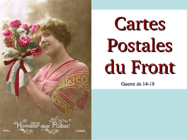 Cartes Postales duFront Guerre de 14-18