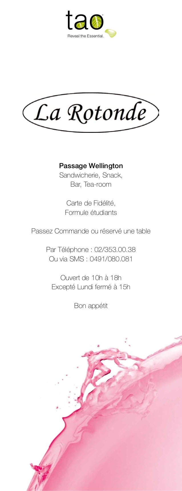 Reveal the Essential.  Passage Wellington Sandwicherie, Snack, Bar, Tea-room Carte de Fidélité, Formule étudiants Passez C...